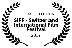 OFFICIAL SELECTION - SIFF - Switzerland International Film Festival - 2017